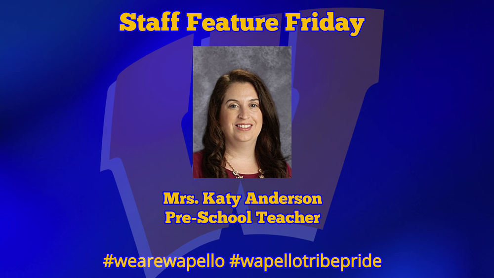 Staff Feature Friday - Katy Anderson, Pre-School Teacher