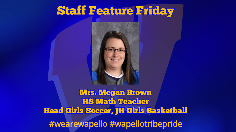 Staff Feature Friday - Mrs. Megan Brown