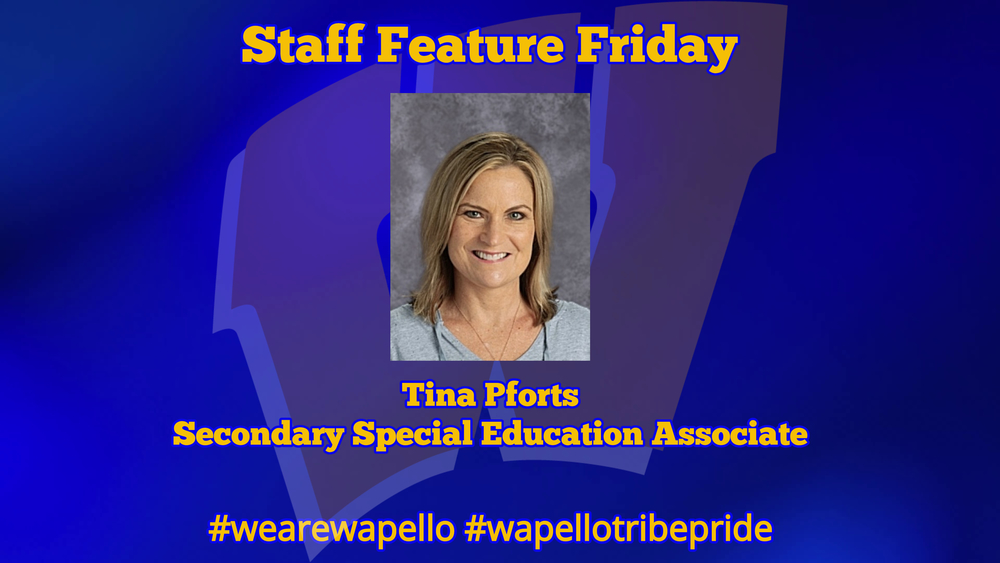 Staff Feature Friday - Tina Pforts, Special Education Associate