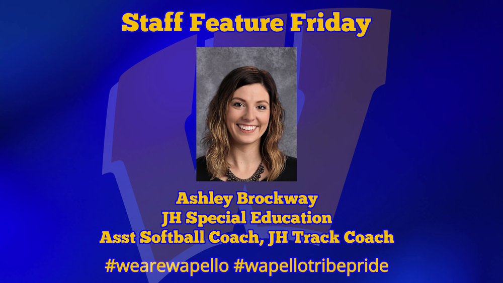 Staff Feature Friday - Ashely Brockway, Junior High Special Education