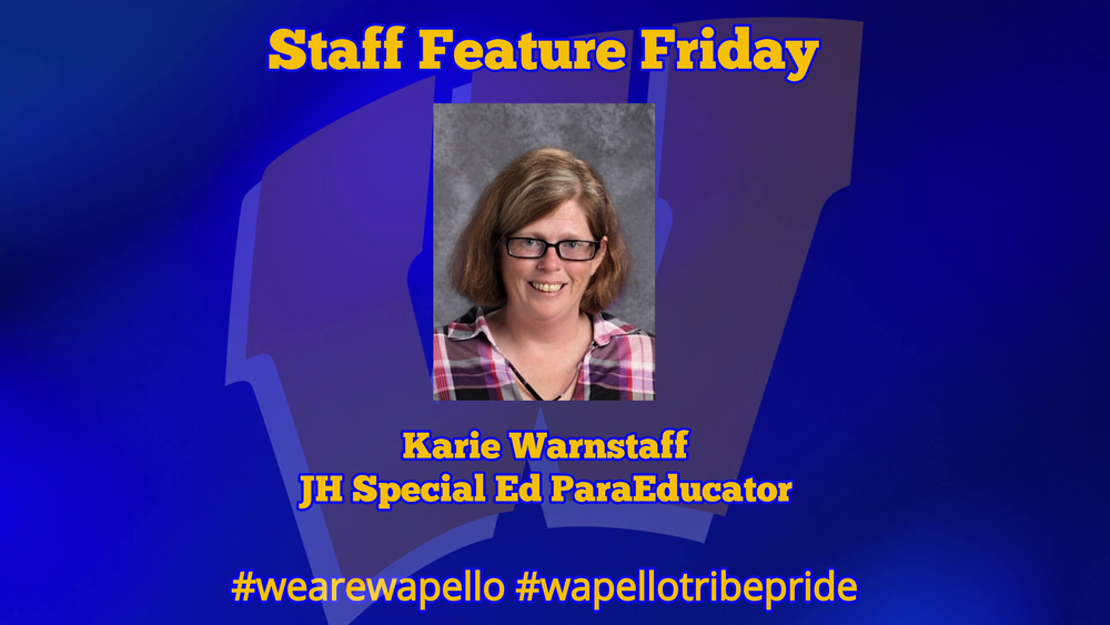 Staff Feature Friday - Karie Warnstaff