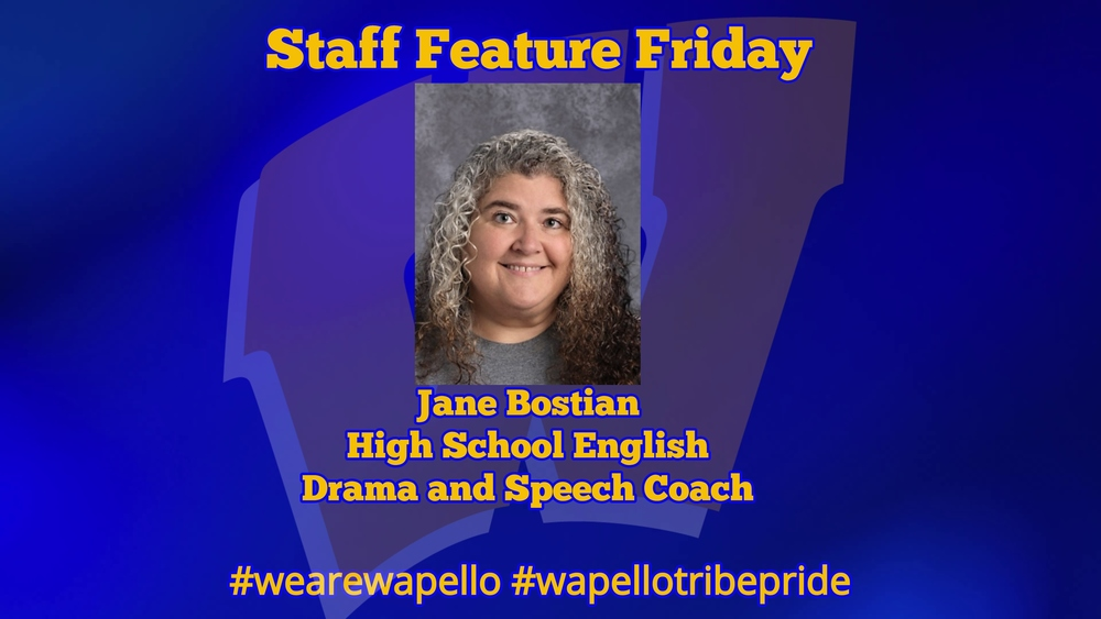 Staff Feature Friday - Ms. Jane Bostain - HS English Teacher