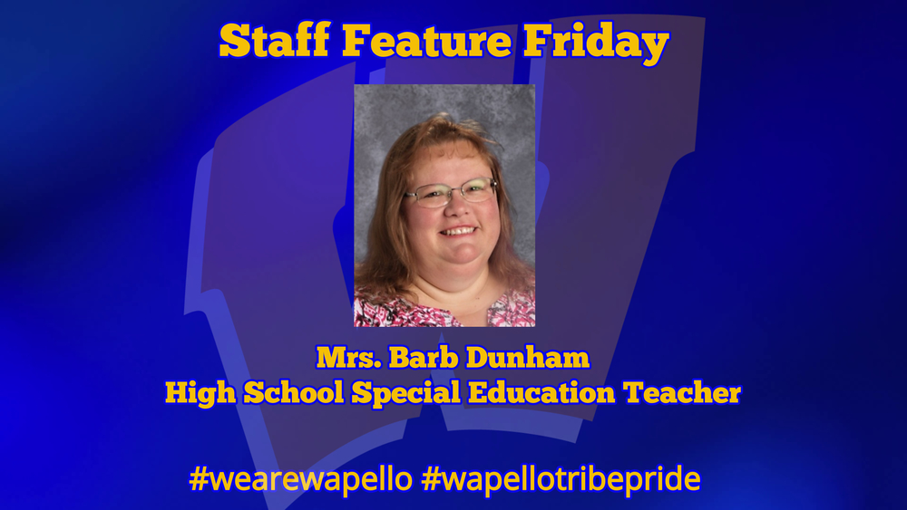 Staff Feature Friday - Barb Duham, High School Special Education Teacher