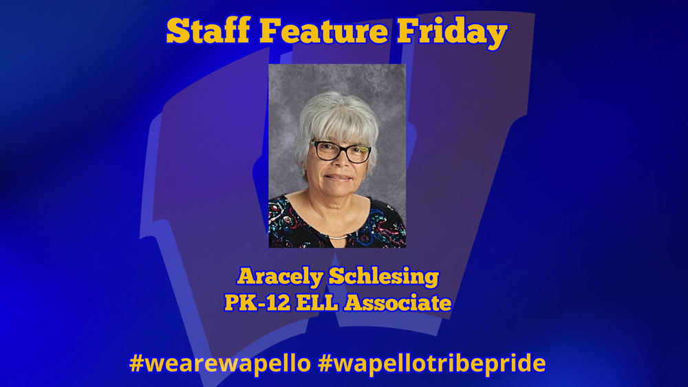 Staff Feature Friday - Aracely Schlesing, PK-12 ELL Associate