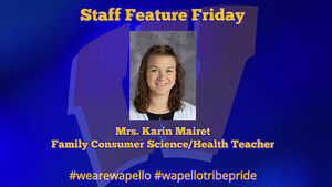 Staff Feature Friday - Karin Mairet, 6-12 Family Consumer Science and Health Teacher