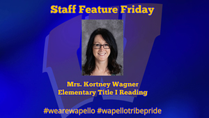 Staff Feature Friday - Kortney Wagner, Title I Reading Teacher