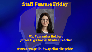Staff Feature Friday - Samantha Hellberg, Junior High Social Studies Teacher