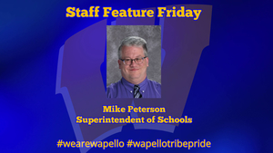 Staff Feature Friday - Mike Peterson, Superintendent of Schools