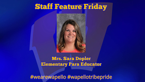 Staff Feature Friday - Sara Dopler, Elementary Para Educator