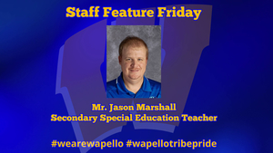 Staff Feature Friday - Mr. Jason Marshall, Secondary Special Education Teacher