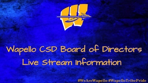 Wapello CSD Board of Directors Meeting - Live Stream Links Announced