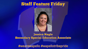 Staff Feature Friday - Jessica Nagle, Secondary Special Education Associate