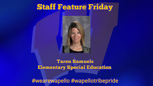Staff Feature Friday - Taren Samuels, Elementary Special Education