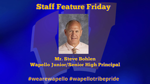 Staff Feature Friday - Steve Bohlen, Wapello Junior/Senior High Principal