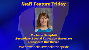Staff Feature Friday - Michelle Hemphill - Secondary Special Education Associate and Substitute Bus Driver