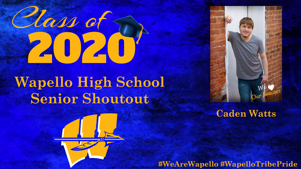 Senior Shoutout - Caden Watts