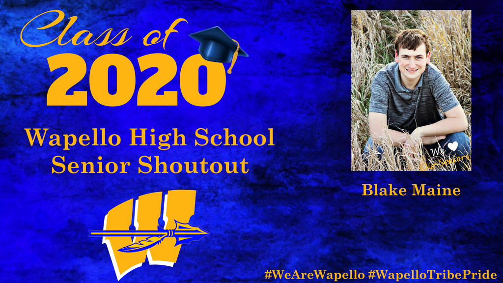 Senior Shoutout - Blake Maine