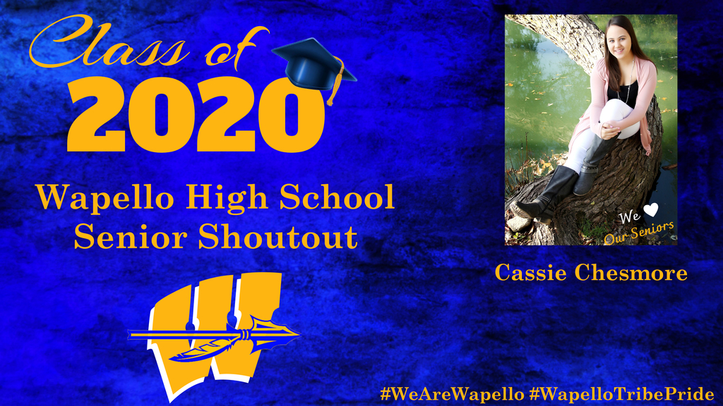 Senior Shoutout - Cassie Chesmore