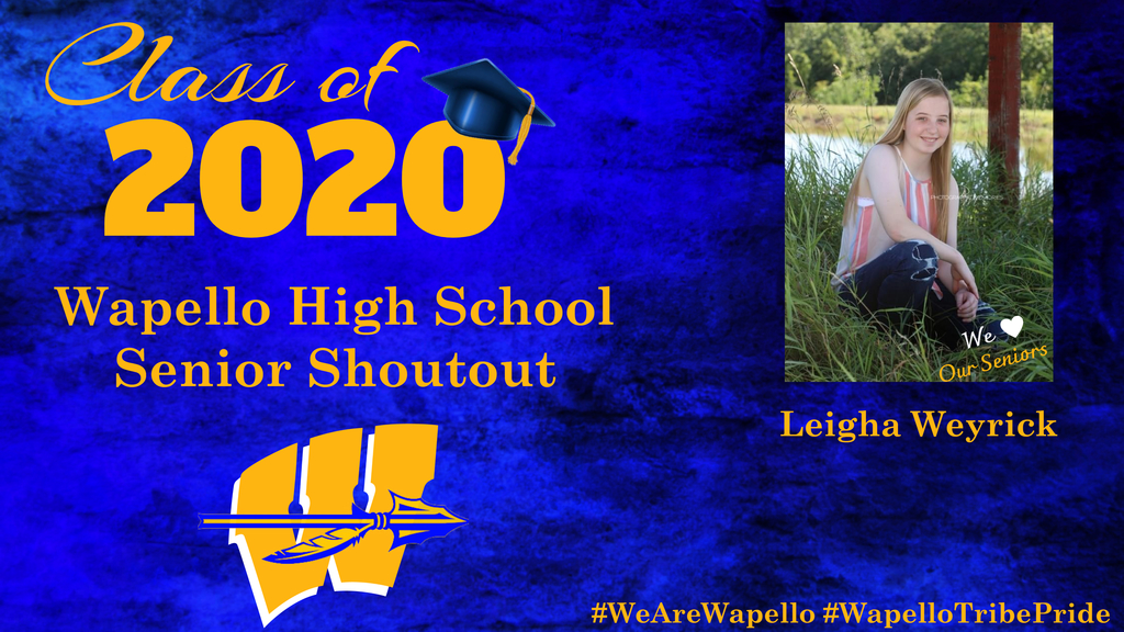 Senior Shoutout - Leigha Weyrick