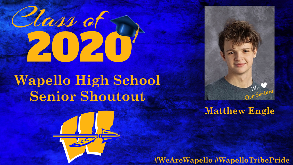 Senior Shoutout - Matthew Engle
